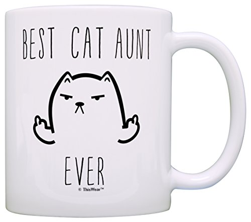 Rude Cat Coffee Mug Best Cat Aunt Ever Rude Cat Lovers Cat Memes Gift Coffee Mug Tea Cup White