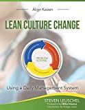 Lean Culture Change: Using a Daily Management System
