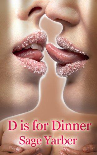 Lesbian Erotica: D Is For Dinner
