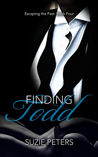 [FREE] Finding Todd (Escaping the Past Book 4) DOC