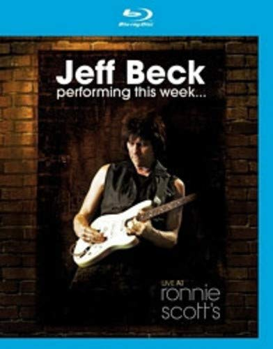Jeff Beck: Performing This Week... Live at Ronnie Scott's (Beck Rock And Roll Hall Of Fame)