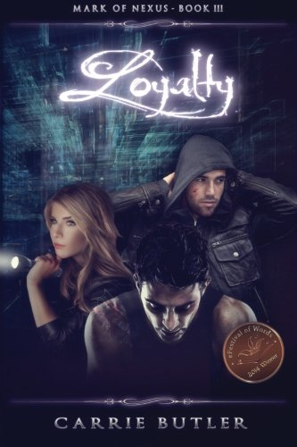 Loyalty (Mark of Nexus) (Volume 4)