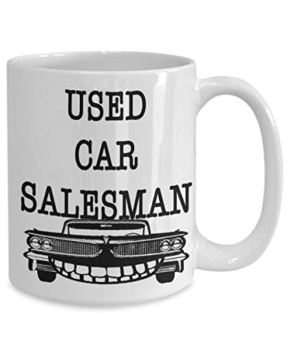 Used Car Salesman Coffee Mug Funny Gift For Auto Sales Coworker Friend Family Birthday