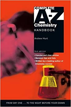 Complete A-Z Chemistry Handbook 3rd Edition