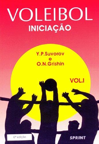 Voleibol Iniciação - Volume 1