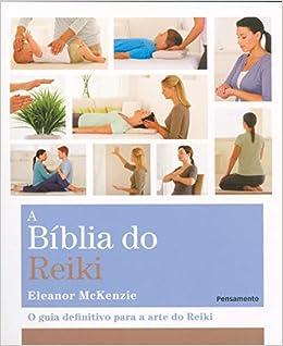 A Bíblia do Reiki (Em Portuguese do Brasil): Eleanor ...
