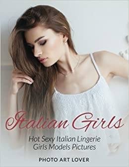 Italian hot sexy girls