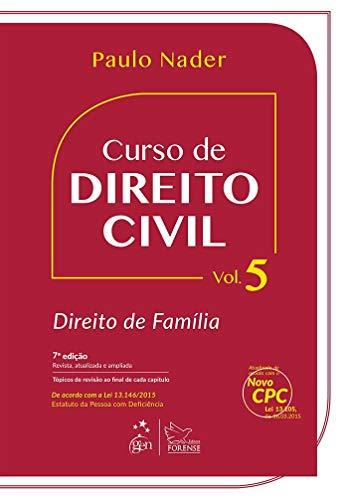 Curso de Direito Civil - Vol. 5 - Direito de Família: Volume 5