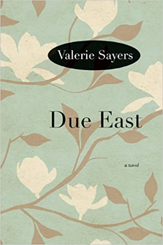 Book Due East: A Novel