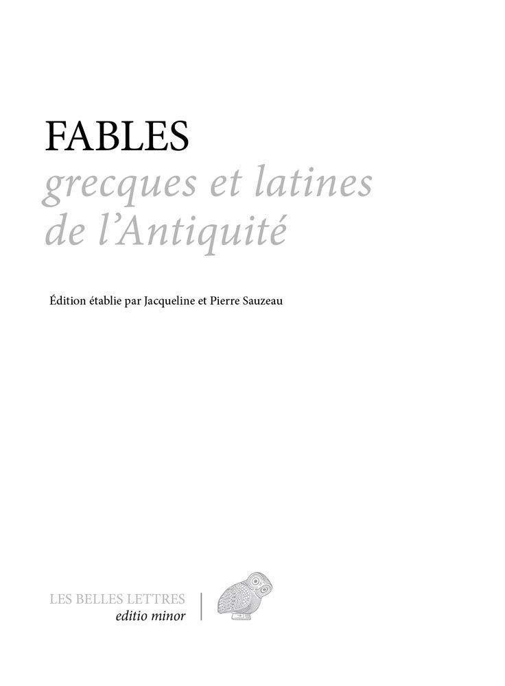 Fables grecques et latines de l'Antiquité Relié – 5 octobre 2018 Jacqueline Sauzeau Pierre Sauzeau Emile Chambry Françoise Gaide
