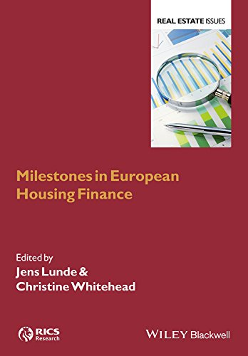 Milestones in European Housing Finance (Real Estate Issues)