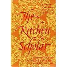 The Kitchen Scholar