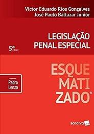 Legislação penal especial esquematizado® - 5ª edição de 2019