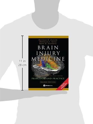 Brain Injury Medicine, 2nd Edition: Principles and Practice - http://medicalbooks.filipinodoctors.org