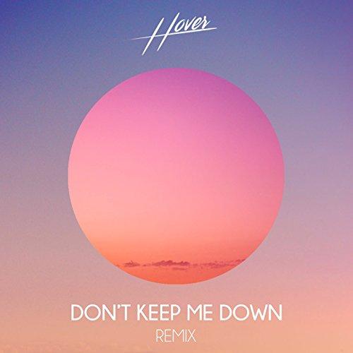 Don't Keep Me Down (Remix)
