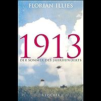 1913: Der Sommer des Jahrhunderts (Fischer Taschenbibliothek) (German Edition)