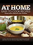 At Home Easy to Cook Recipes from Nigel Haworth and Friends by Various (2011-05-01)