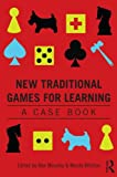 New Traditional Games for Learning, Nicola Whitton and Alex Moseley, 0415815843