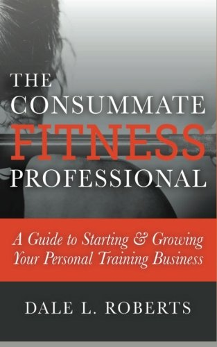 Consummate Fitness Professional Starting Personal