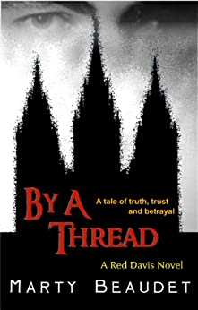 By A Thread by [Beaudet, Marty]