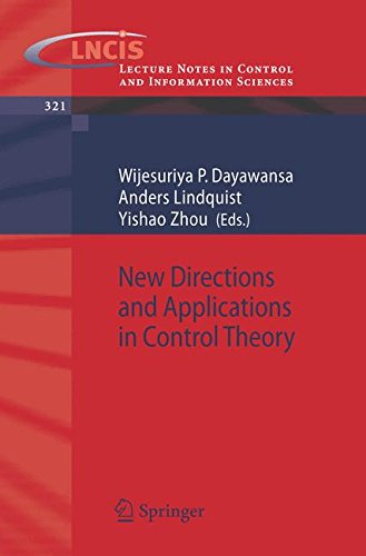 New Directions and Applications in Control Theory (Lecture Notes in Control and Information Sciences)