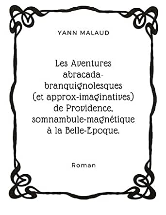 Les aventures abracada-branquignolesques (et approx-imaginatives ...