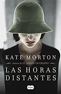 Las horas distantes par Kate Morton