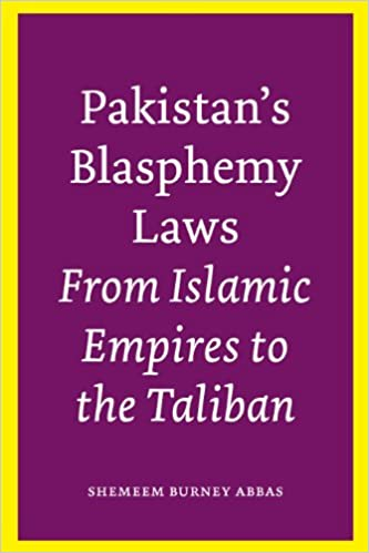 Pakistans Blasphemy Laws From Islamic Empires To The Taliban