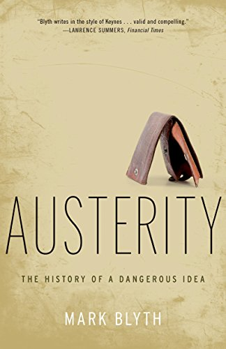 Pdf Politics Austerity: The History of a Dangerous Idea