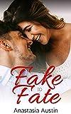 Fake to Fate: A fake dating novella
