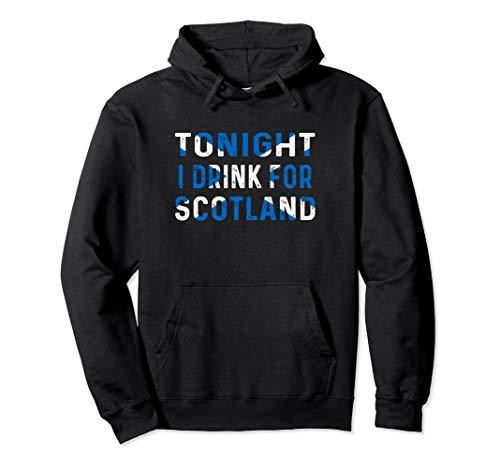 Tonight I Drink For Scotland Scottish Flag Hoodie (Scotland Mens Hoodie)