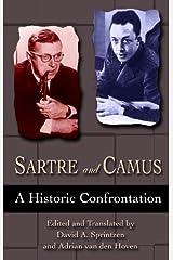 Sartre and Camus: A Historic Confrontation Kindle Edition