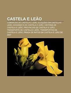 Castela E Leao: Comarcas de Castela E Leao, Eleicoes Em Castela E Leao, Geografia de Castela E Leao, Historia de Castela E Leao