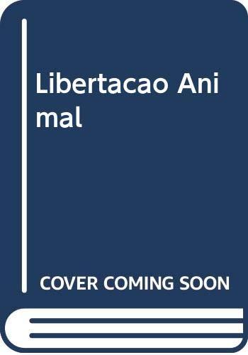 Libertação Animal: Amazon.es: Peter Singer: Libros en idiomas ...