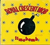 Timebomb by Royal Crescent Mob (1991-05-02)