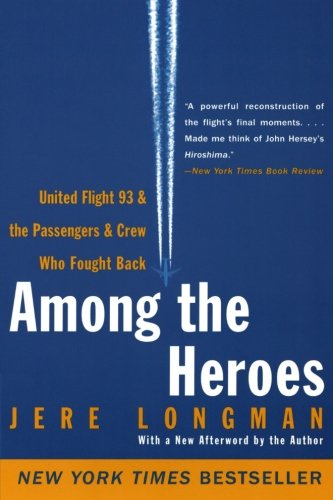 Among The Heroes by Jere Longman