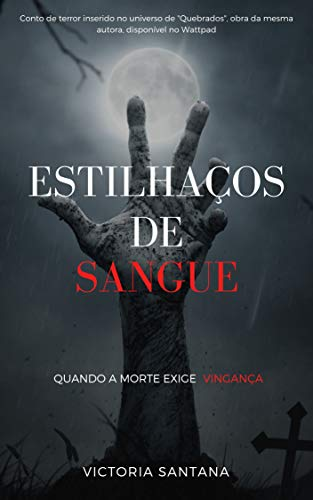 Estilhaços de Sangue (Quebrados Livro 2) (Portuguese -