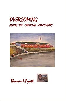 OVERCOMING Along The Carolina Lowcountry