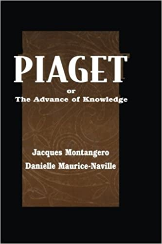 Book Piaget Or the Advance of Knowledge: An Overview and Glossary