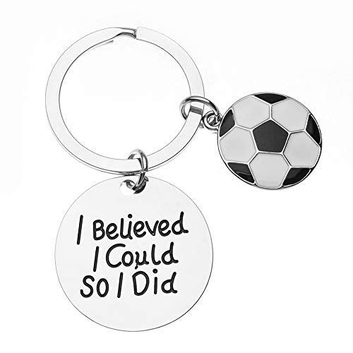 Sportybella Soccer Keychain, Soccer Gifts, Soccer I Believed I Could So I Did Keychain, Soccer Zipper Pull, Proud Soccer Player or Soccer Team Gifts -