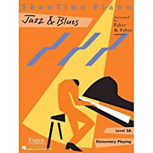 [(Showtime Jazz & Blues, Level 2A: Elementary Playing )] [Author: Nancy Faber] [Feb-2011]
