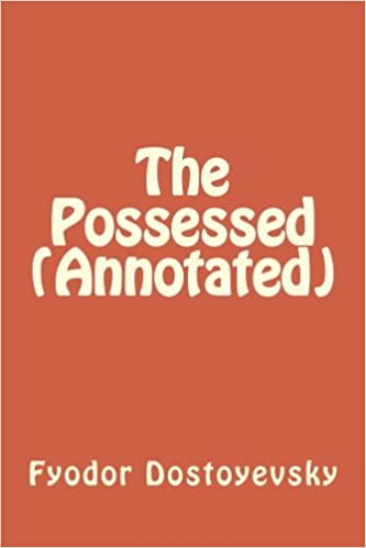 The Possessed (Annotated)