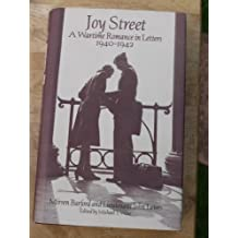 Joy Street: A Wartime Romance in Letters 1940-1942