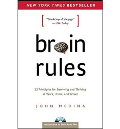 image for Brain Rules: 12 Principles for Surviving and Thriving at Work, Home, and School