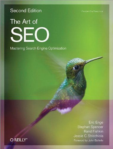 The Art of SEO by Eric Enge, Stephan Spencer, Jessie Stricchiola, Rand Fishkin 2nd (second) Edition (2012) ebook