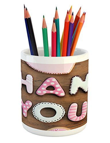 Ambesonne Thank You Pencil Pen Holder, Romantic Sweet Cookie