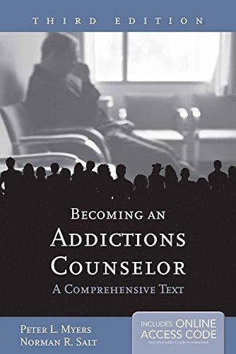 Becoming An Addictions Counselor: A Comprehensive Text [Peter L. Myers - Norman R. Salt] (Tapa Blanda)