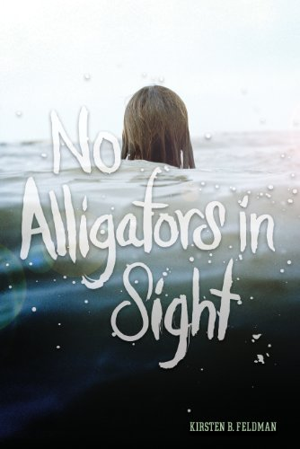 Book: No Alligators in Sight by Kirsten B. Feldman