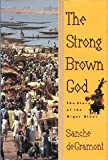 The Strong Brown God, Sanche de Gramont, 0395567564