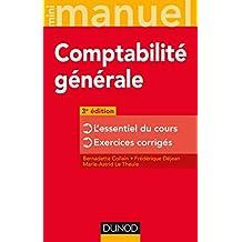 Mini manuel de comptabilité générale - 3e éd. : L'essentiel du cours - Exercices corrigés (French Edition)